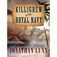 Killigrew of the Royal Navy (Kit Killigrew Naval Adventures Book 1)