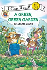 Little Critter: A Green, Green Garden (My First I Can Read) Kindle Edition