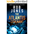 The Atlantis Covenant (The Hunter Files Book 1)
