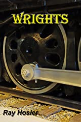 Wrights: A novel about the South Pacific Coast Railroad Kindle Edition