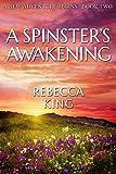 A Spinster's Awakening (A New Adventure Begins - Star Elite Book 2)