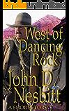 West of Dancing Rock