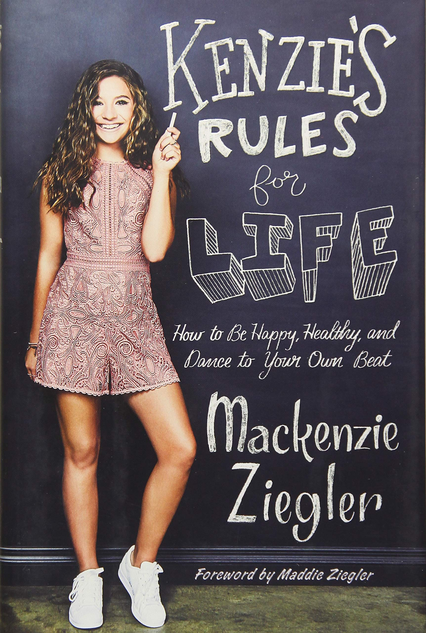 Buy Kenzie's Rules for Life: How to Be Happy, Healthy, and Dance to