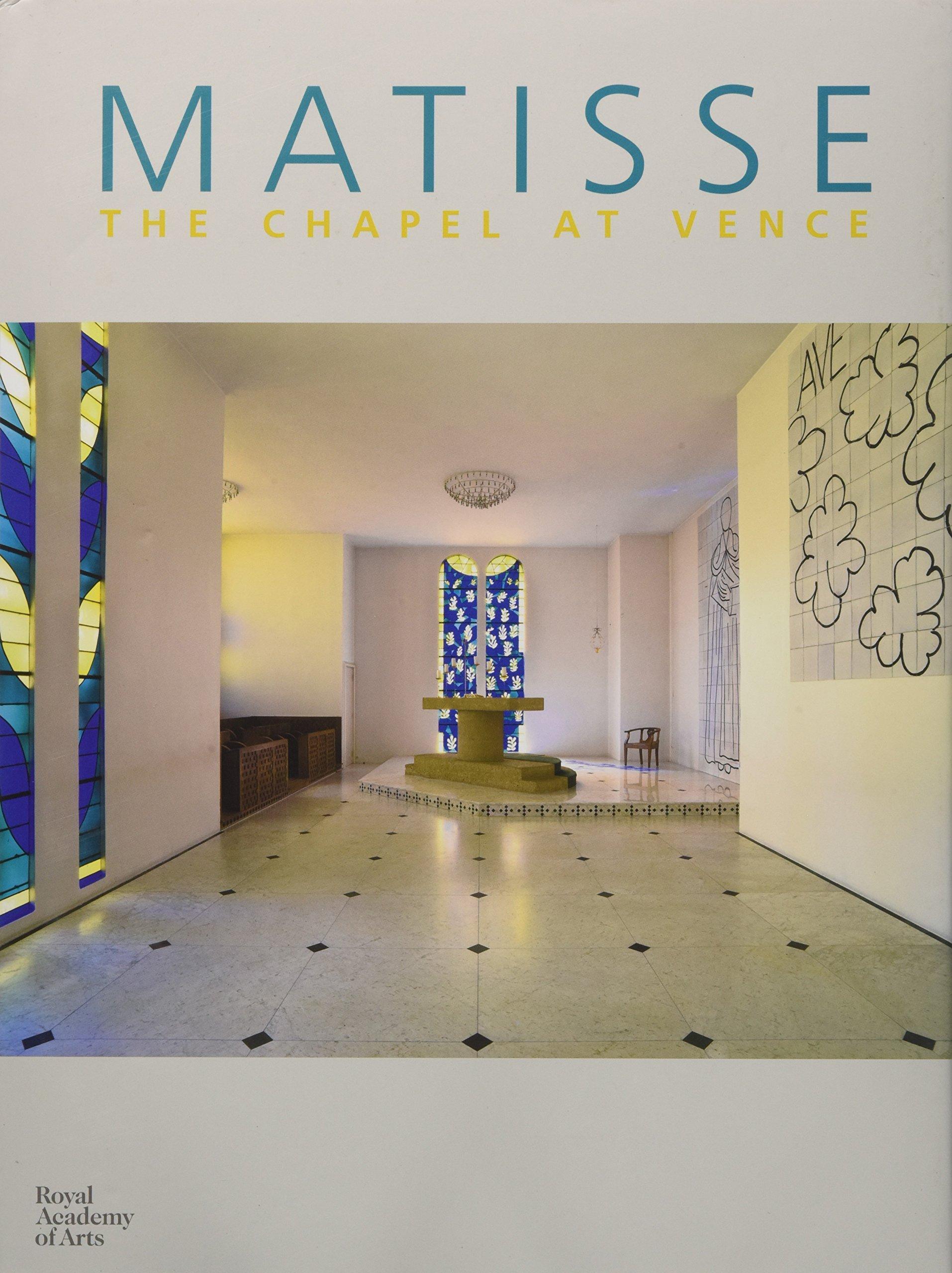 Matisse: The Chapel at Vence pdf epub