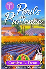 PERILS IN PROVENCE: A World Travel Cozy Mystery (book 1)