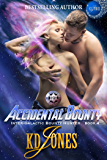 Accidental Bounty (Inter-Galactic Bounty Hunter Book 4)