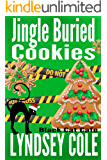 Jingle Buried Cookies (Black Cat Cafe Cozy Mystery Series Book 9)