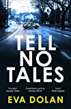 Tell No Tales (DI Zigic & DS Ferreira)