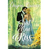 Just One Kiss: Hot Historical Romance (Desperate and Daring Book 3)