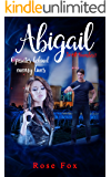 """ABIGAIL - Operates behind enemy lines: full of turns and twists (Abigail (Adventure series book) Book 2)"