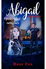 """""""ABIGAIL - Operates behind enemy lines: full of turns and twists (Abigail (Adventure series book) Book 2)"""