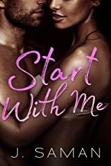Start With Me: A Contemporary Romance Novel (Start Again Series Book 3) Kindle Edition