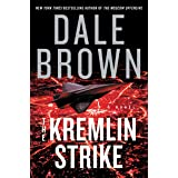 The Kremlin Strike: A Novel (Patrick McLanahan Book 23)