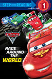 Race Around the World (Disney/Pixar Cars 2) (Step into Reading)