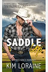 Saddle Up: An Opposites Attract Romance (Ryker Ranch) Kindle Edition
