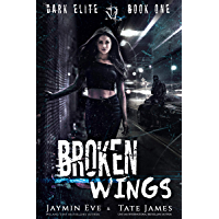 Broken Wings (Dark Elite Book 1) (English Edition)