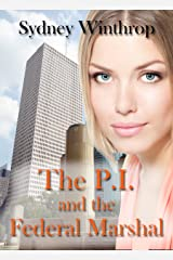 The PI and the Federal Marshal Kindle Edition