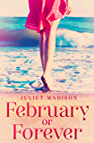 February Or Forever (Tarrin's Bay Series)