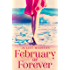 February Or Forever (Tarrin's Bay Series Book 2)