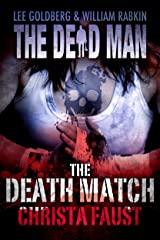 The Death Match (Dead Man Book 13)