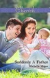 Suddenly A Father (Crimson, Colorado Book 1)