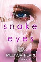 Snake Eyes (Masks Book 3) Kindle Edition