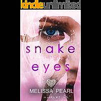 Snake Eyes (Masks Book 3)