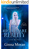 Nightmare Reality (Destined for Dreams Book 2)