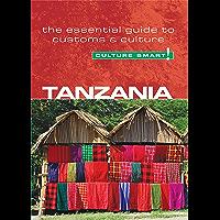 Tanzania - Culture Smart!: The Essential Guide to Customs & Culture (English Edition)