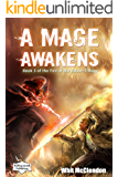 A Mage Awakens: Book 3 of the Fire of the Jidaan Trilogy