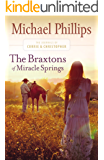 The Braxtons of Miracle Springs (The Journals of Corrie and Christopher Book #1): Book 1