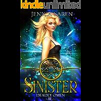 Sinister (Deadly Omen Book 3)