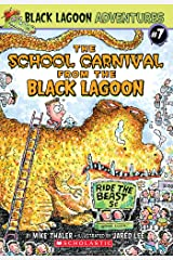 The School Carnival from the Black Lagoon (Black Lagoon Adventures #7) (Black Lagoon Adventures series) Kindle Edition