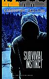 Survival Instinct: A chilling psychological thriller (Jeannie Parker Book 1)