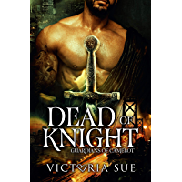 Dead Of Knight (Guardians of Camelot Book 2) (English Edition)