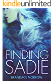 Finding Sadie (Los Rancheros Book 3)