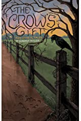 The Crow's Gift and Other Tales Kindle Edition