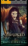Submerged (The Clockwork Siren Series Book 2)