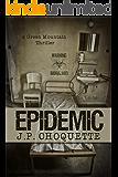 Epidemic: A Green Mountain Thriller