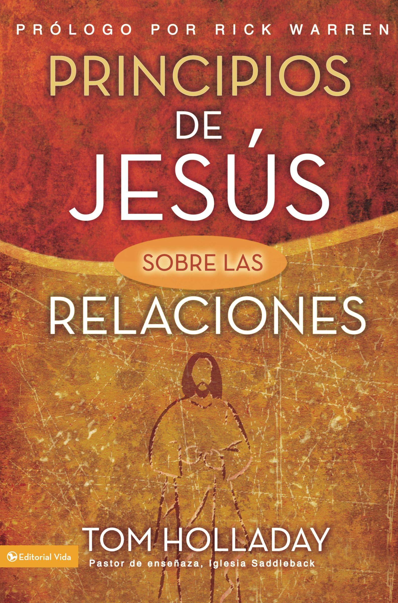 Principios de Jesus Sobre las Relaciones=The Relationship Principles of Jesus: Amazon.es: Holladay, Tom: Libros