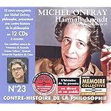 Contre Histoire de la Philosophie N° 23-Hannah Arendt : la Pensee Post-Nazi (Volume 1)