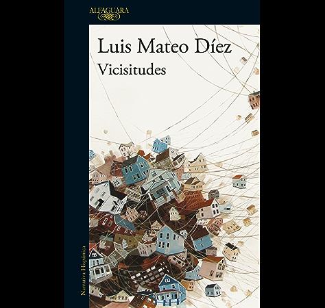 Vicisitudes eBook: Díez, Luis Mateo: Amazon.es: Tienda Kindle