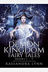 Demon Kingdom Fairy Tales: The Complete Series Kindle Edition