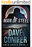 Man of Steel (Cold Cases Book 1)