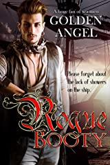 Rogue Booty: an MFM Pirate Romance Kindle Edition