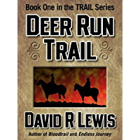 Deer Run Trail (the Trail series Book 1)