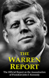 The Warren Report: The Official Report on the 1963 Assassination of President John F. Kennedy
