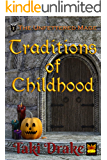 Traditions of Childhood (The Unfettered Mage Book 4)