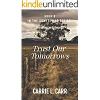 Trust Our Tomorrows: Book Eight in the Somerville Series (Featuring Lex & Amanda) book cover