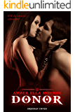 Donor: Vampire Paranormal Romance (Dresdan Coven Book 2)